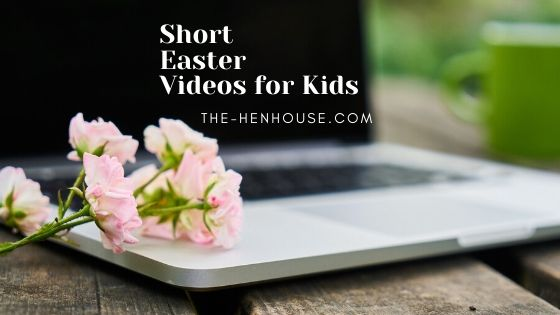 Short Easter Vidoes for Kids